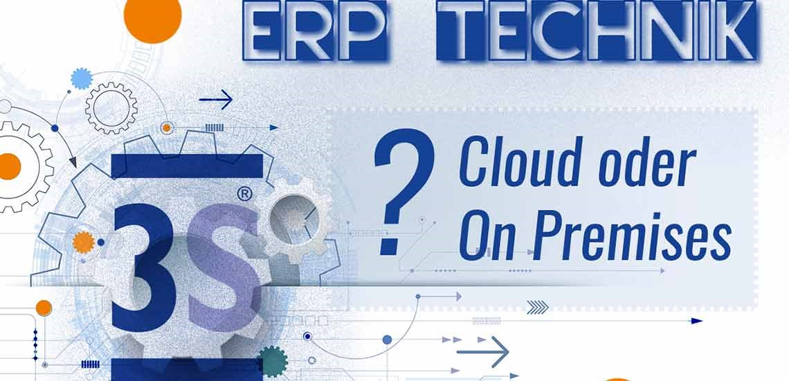 ERP System: Cloud oder On Premises